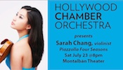 Violinist Sarah Chang to perform with the Hollywood Chamber Orchestra 7/23