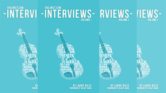 Violinist.com Interviews, Vol. 1 is now available!