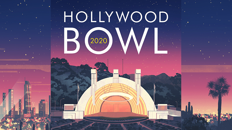 Hollywood Bowl 2020 Season is Cancelled; Orchestra Furloughed