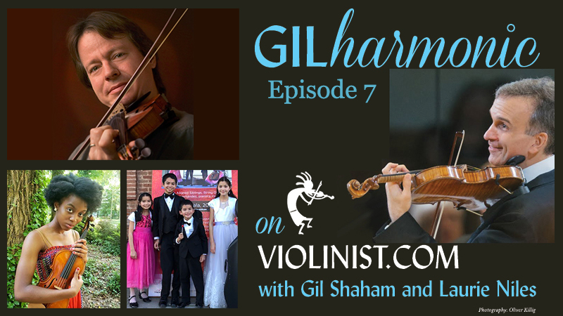 Watch Gilharmonic on Violinist.com, Ep. 7, with Gil Shaham and Stuart Duncan
