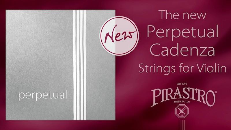 Pirastro Releases New Perpetual Cadenza Violin Strings