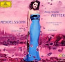 Anne Sophie Mutter: Mendelssohn