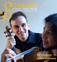 Gil Shaham and Adele Anthony: Sarasate Virtuoso Violin Works