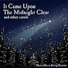 It Came Upon The Midnight Clear, with the Manor House String Quartet