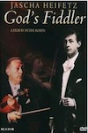 Jascha Heifetz: God's Fiddler (DVD) by Peter Rosen