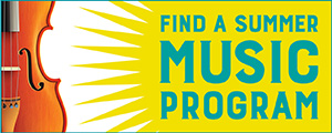 Find a Summer Music Program