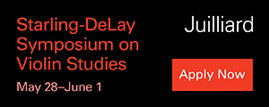 Juilliard: Starling-Delay Symposium on Violin Studies