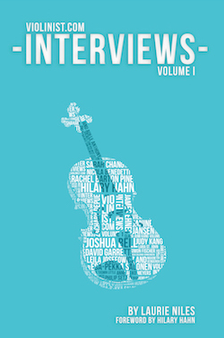 Violinist.com Interviews Volume 1